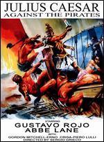 Caesar Against the Pirates - Sergio Grieco