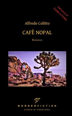 Caf? Nopal - Colitto, Alfredo