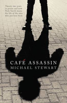 Cafe Assassin - Stewart, Michael