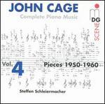 Cage: Complete Piano Music Vol. 4