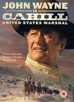 Cahill: United States Marshal - Andrew V. McLaglen