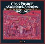 Cajun Music Anthology, Vol. 3: The Historic Victor Bluebird Sessions - Various Artists