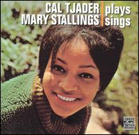 Cal Tjader Plays, Mary Stallings Sings [Bonus Tracks] - Cal Tjader