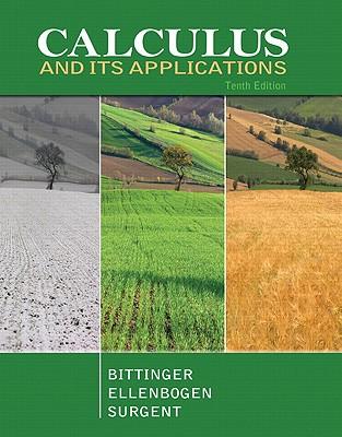 Calculus and Its Applications - Bittinger, Marvin L., and Ellenbogen, David J., and Surgent, Scott J.