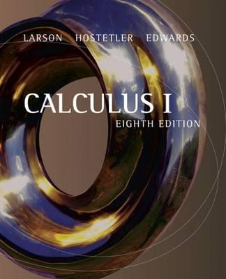 Calculus I - Edwards, Bruce H, and Hostetler, Robert P, and Larson, Ron, Captain