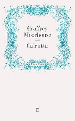 Calcutta - Moorhouse, Geoffrey