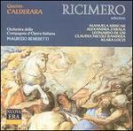 Calderara: Ricimero (Selections)