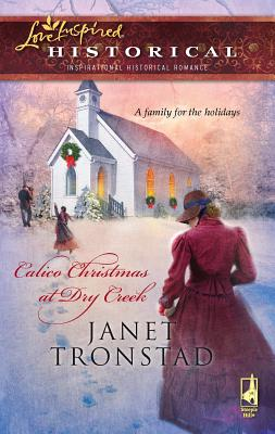 Calico Christmas at Dry Creek - Tronstad, Janet