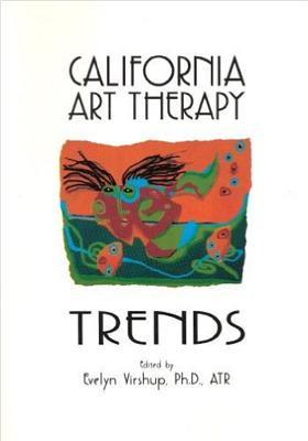 California Art Therapy Trends - Virshup, Evelyn