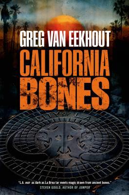 California Bones - Van Eekhout, Greg