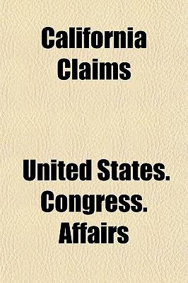 California Claims - Affairs, United States Congress