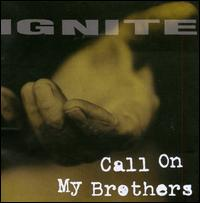 Call on My Brothers [Purple Vinyl] - Ignite