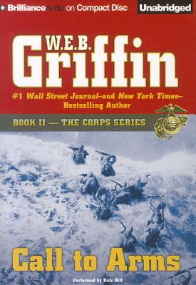 Call to Arms - Griffin, W E B, and Hill, Dick (Read by)