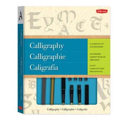 Calligraphy A Complete Kit For Beginners Book By Walter