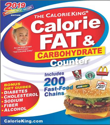 Calorieking 2019 Calorie, Fat & Carbohydrate Counter - Borushek, Allan