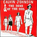 Calvin Johnson and the Sons of the Soil
