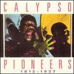 Calypso Pioneers: 1912-1937