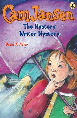 Cam Jansen and the Mystery Writer Mystery - Adler, David A