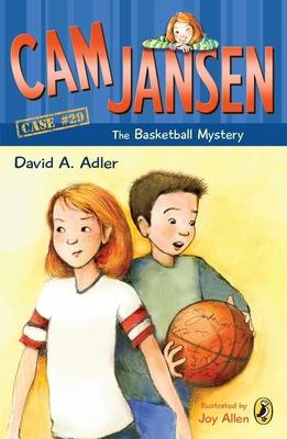 CAM Jansen: The Basketball Mystery #29 - Adler, David A