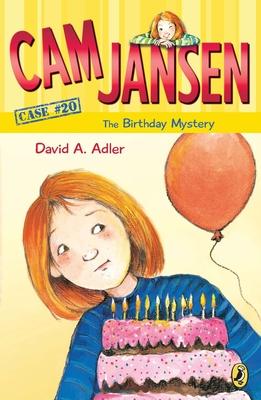 CAM Jansen: The Birthday Mystery #20 - Adler, David A