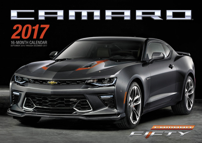 Camaro 2017: 16-Month Calendar September 2016 Through December 2017 - Harholdt, Peter (Photographer), and Loeser, Tom (Photographer)