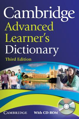 Cambridge Advanced Learner's Dictionary - Cambridge University Press (Creator)