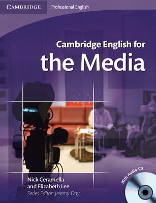 Cambridge English for the Media - Ceramella, Nick
