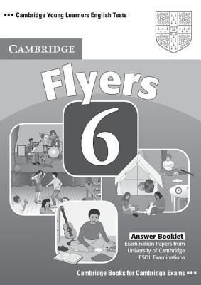 Cambridge Flyers 6 Answer Booklet - Cambridge ESOL