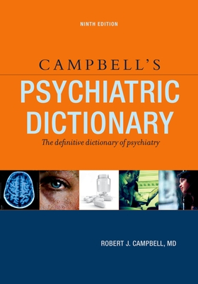 Campbell's Psychiatric Dictionary - Campbell, Robert Jean, M.D.
