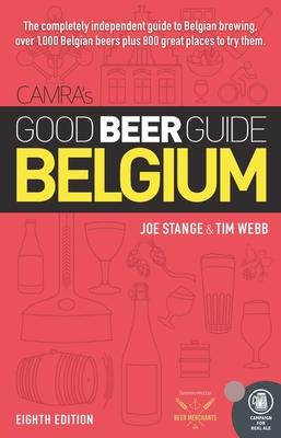 CAMRA's GOOD BEER GUIDE BELGIUM - Webb, Tim, and Stange, Joe