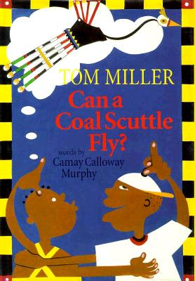 Can a Coal Scuttle Fly? - Murphy, Camay Calloway