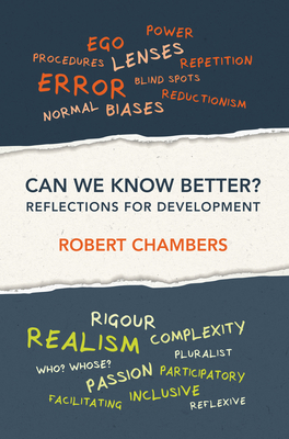 Can We Know Better?: Reflections for development - Chambers, Robert