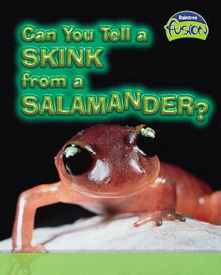 Can You Tell a Skink from a Salamander? - Claybourne, Anna