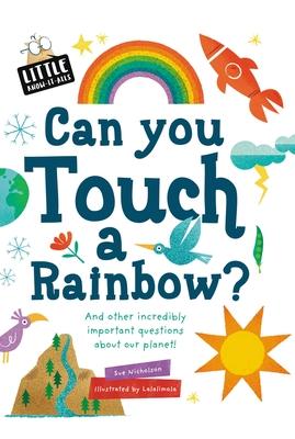 Can You Touch a Rainbow? - Nicholson, Sue
