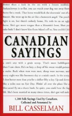 Canadian Sayings - Casselman, Bill