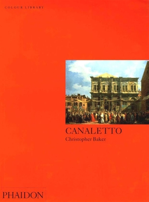 Canaletto: Colour Library - Baker, Christopher