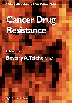 Cancer Drug Resistance - Teicher, Beverly A. (Editor)