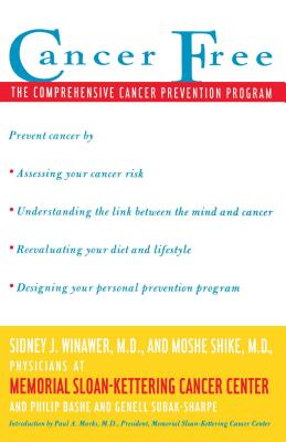 Cancer Free: The Comprehensive Cancer Prevention Program - Winawer, Sidney J, M.D.