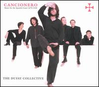 Cancionero: Music for the Spanish Court (1470-1520) - Dufay Collective