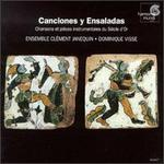 Canciones y Ensaladas - Ensemble Clément Janequin