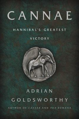 Cannae: Hannibal's Greatest Victory - Goldsworthy, Adrian
