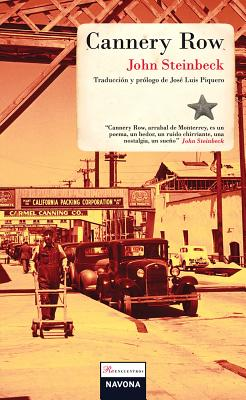 Cannery Row - Steinbeck, John, and Piquero, Jose Luis (Translated by)