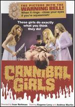 Cannibal Girls - Ivan Reitman