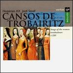 Cansos de Trobairtiz (Songs of the Women Troubadors)