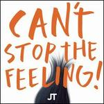 Can't Stop the Feeling!