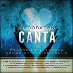 Canta: Cantos de Albanza (Songs of Praise), Vol. 2