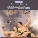 Cantate Domino: Motetti e Sonate del Seicento Veneziano
