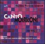 Canto Morricone, Vol. 1: The Ennio Morricone Songbook - The 60's