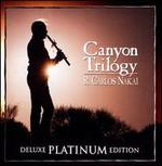 Canyon Trilogy [Deluxe]