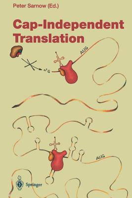 Cap-Independent Translation - Sarnow, Peter (Editor)